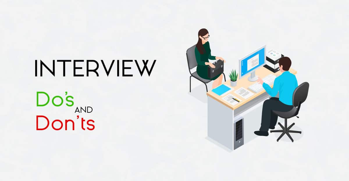 10 Work Interview Do's & Don'ts