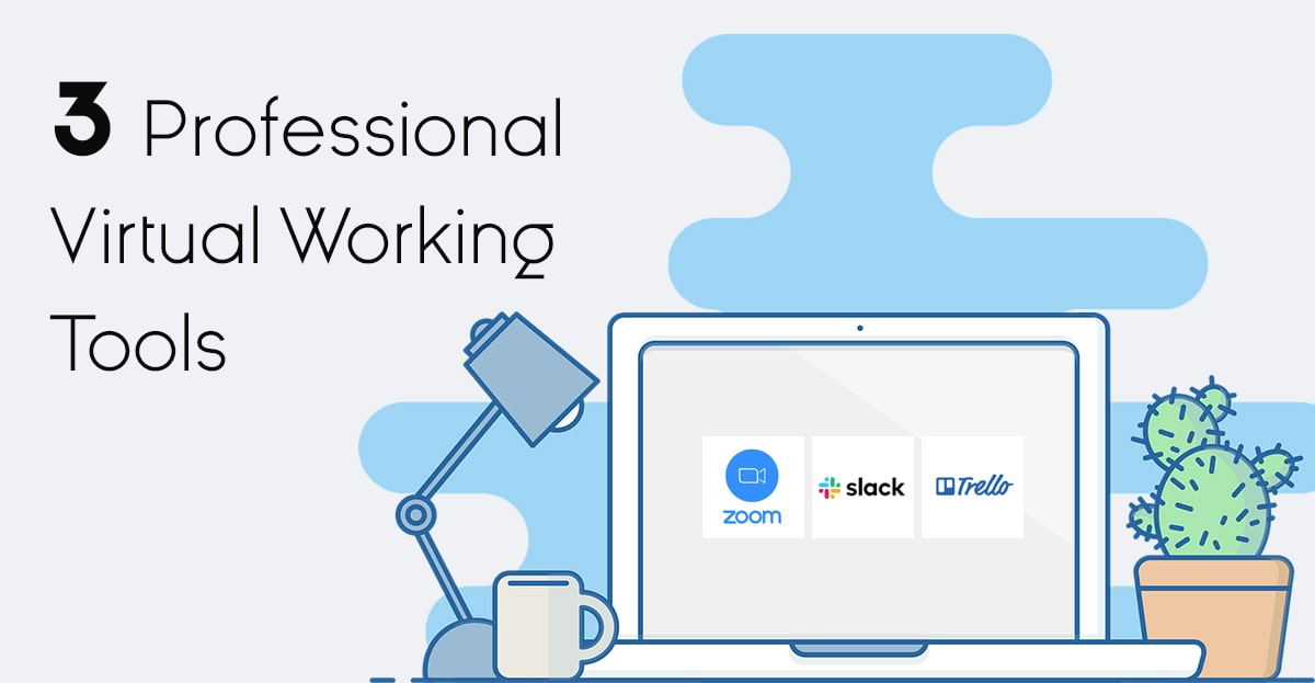 3 Professional Virtual Working Tools