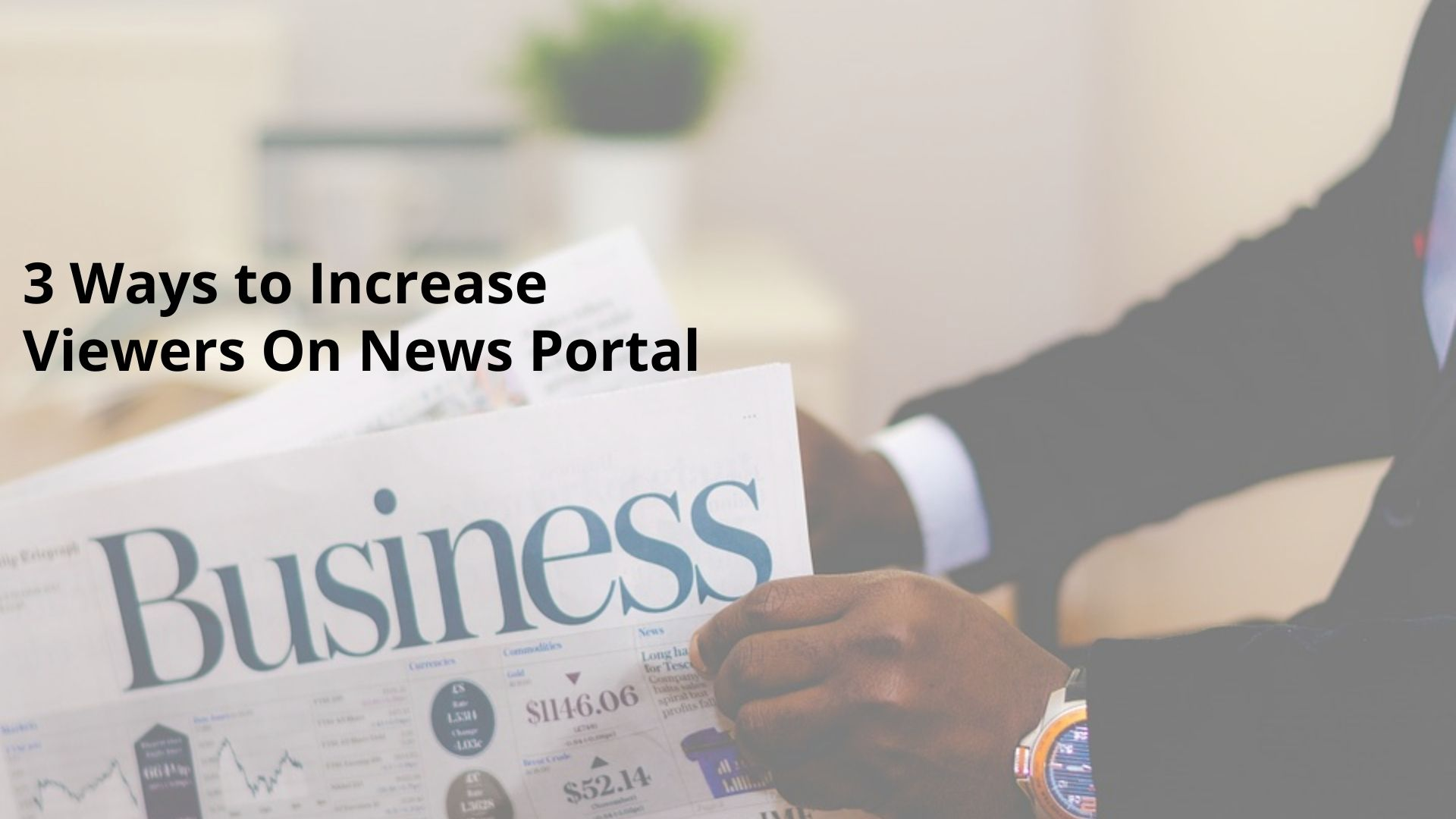 3 Ways to Increase Viewers On News Portal