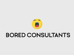 Bored Consultants