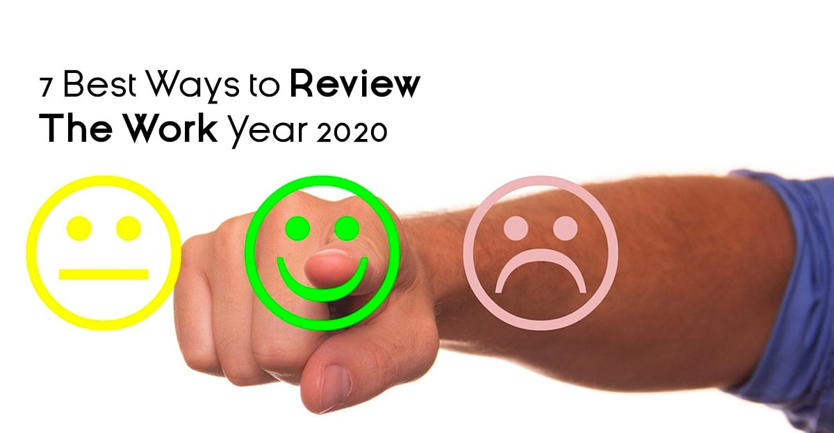 7 Best Ways to Review The Work Year 2020